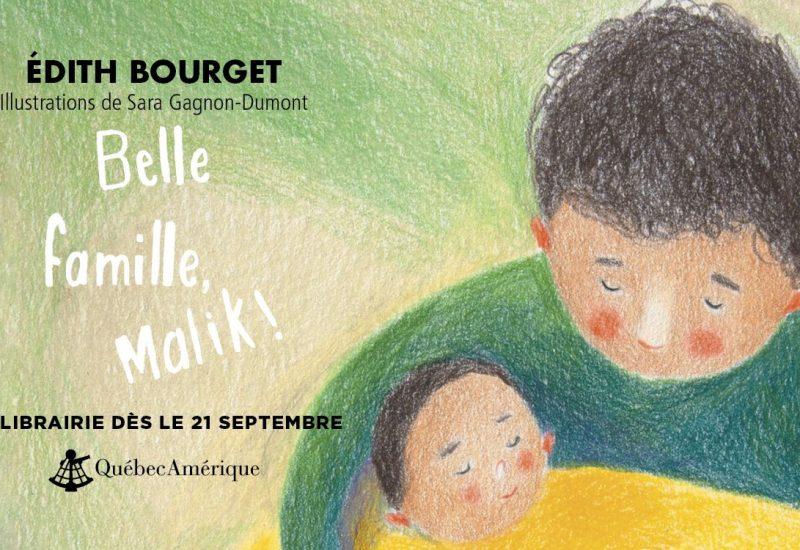 La couverture du livre Belle famille Malik d'Édith Bourget