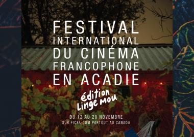 L'affiche du Festival international du cinéma francophone en Acadie