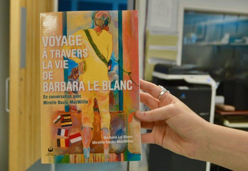 Le livre Voyage à travers la vie de Barbara LeBlanc