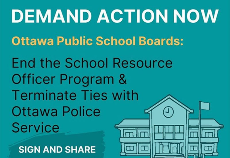 A digital poster by ASILU which demands for Ottawa public schools to end the Student Resource Officer program