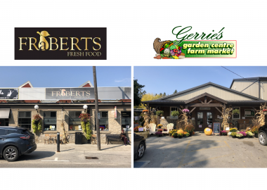 Fraberts Fresh Food & Gerrie's Garden Center & Farm Market both in Fergus, Ontario.