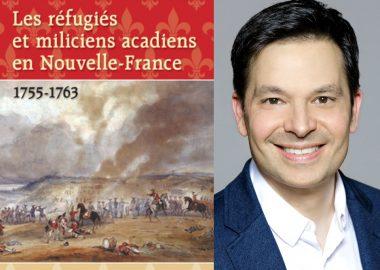 Réfugiés et miliciens acadiens Nouvelle-France - 1755-1763