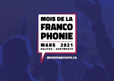Le visuel de ce mois de la Francophonie 2021 à Halifax. Photo : CCGH.